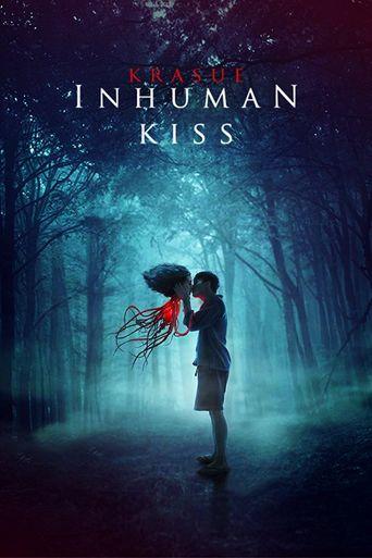 Inhuman Kiss Poster