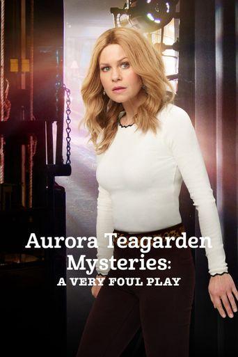 Aurora Teagarden Mysteries: A Very Foul Play Poster