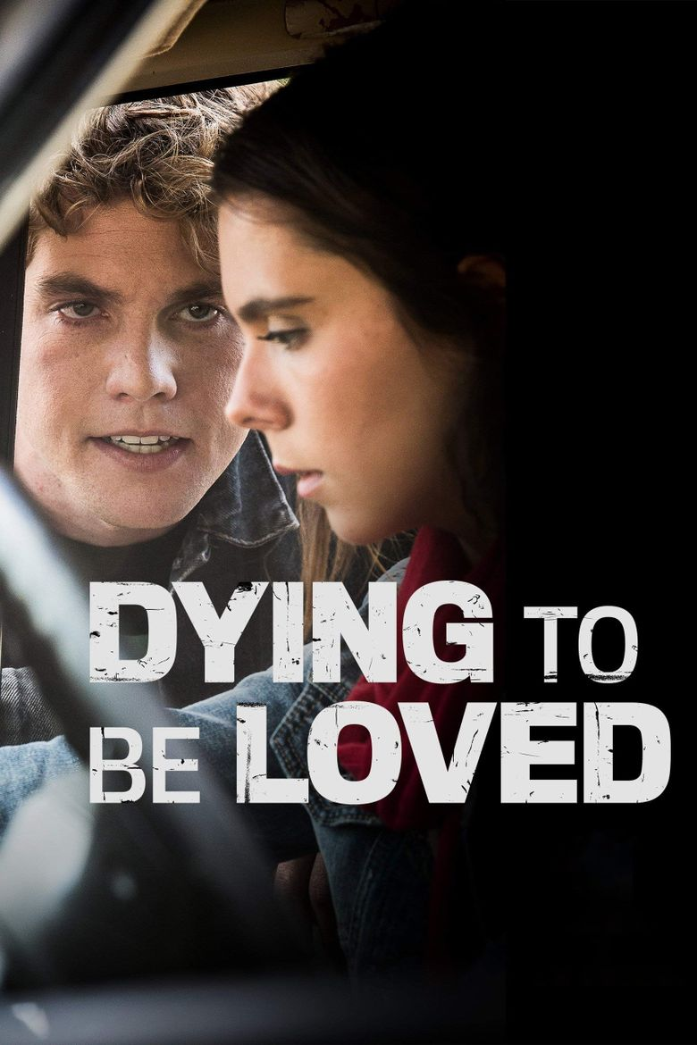 Dying to Be Loved Poster