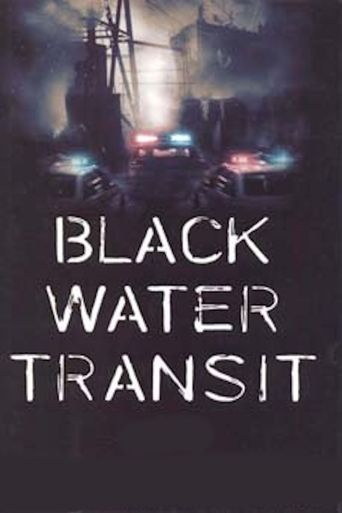 Black Water Transit Poster