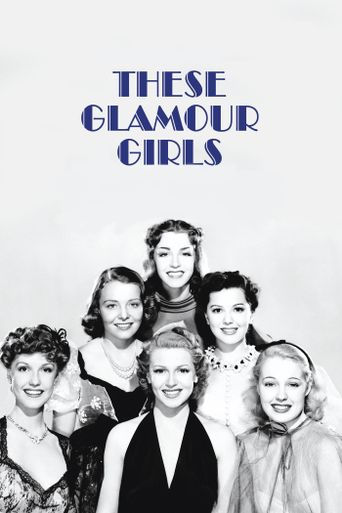 These Glamour Girls Poster