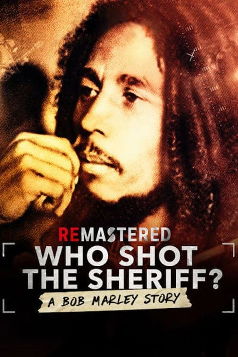 ReMastered: Who Shot the Sheriff Poster