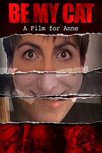 Be My Cat: A Film for Anne Poster