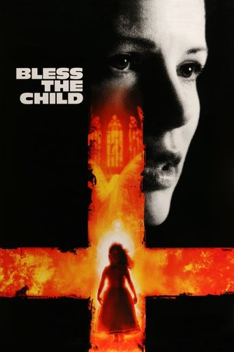 Watch Bless the Child