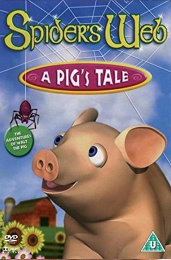 Spider's Web: A Pig's Tale Poster
