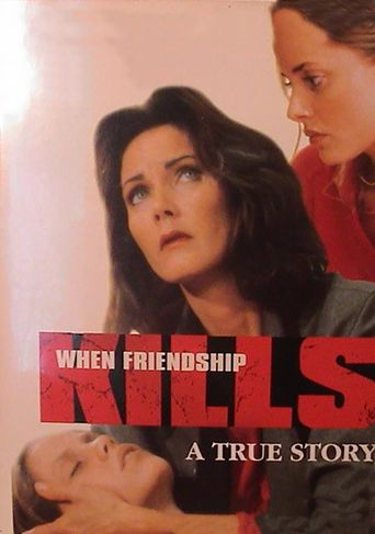 When Friendship Kills Poster