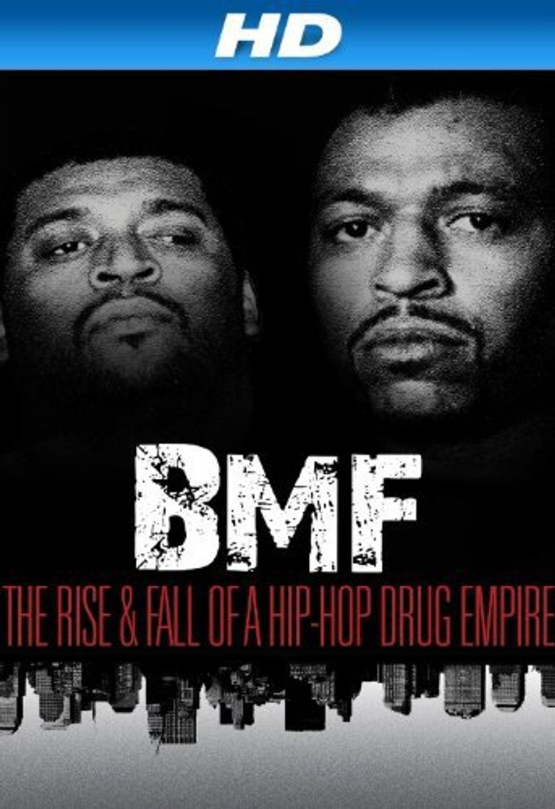 Watch BMF: The Rise and Fall of a Hip-Hop Drug Empire