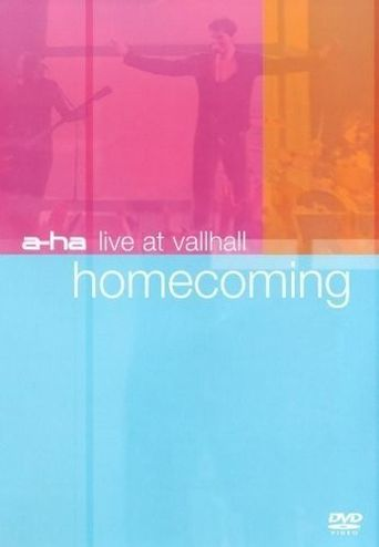 a-ha: Live at Vallhall - Homecoming Poster