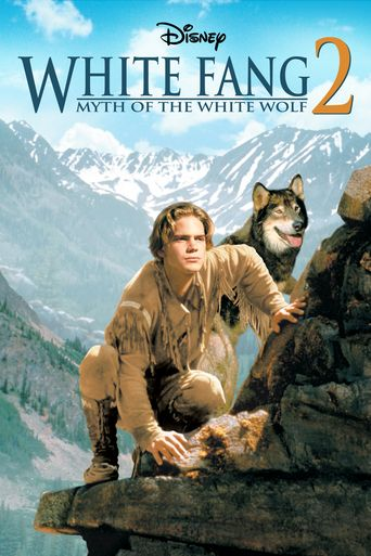 White Fang 2: Myth of the White Wolf Poster