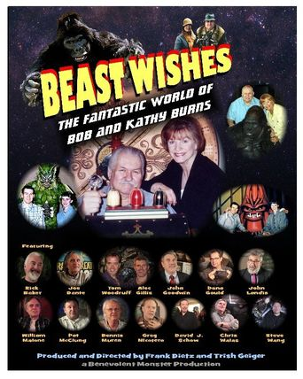 Beast Wishes: The Fantastic World of Bob and Kathy Burns Poster