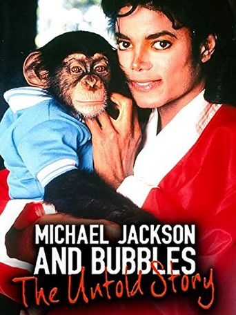 Michael Jackson and Bubbles: The Untold Story Poster