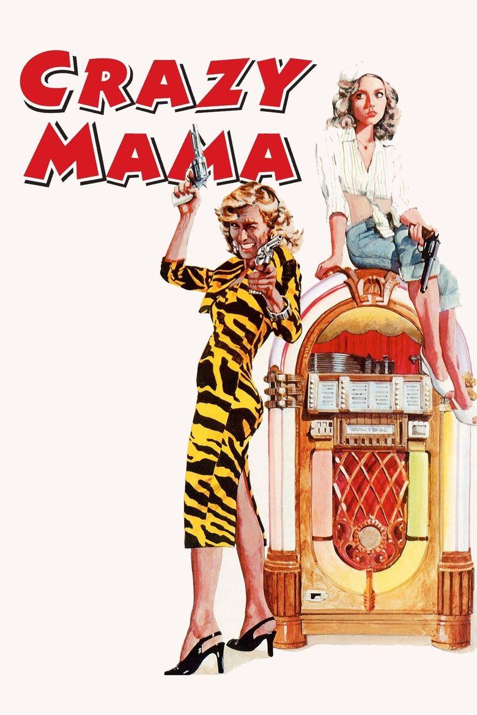 Crazy Mama Poster