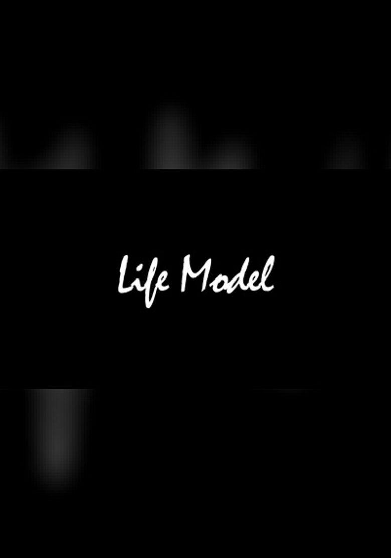 Life Model Poster