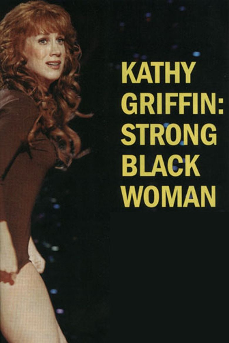 Kathy Griffin: Strong Black Woman Poster