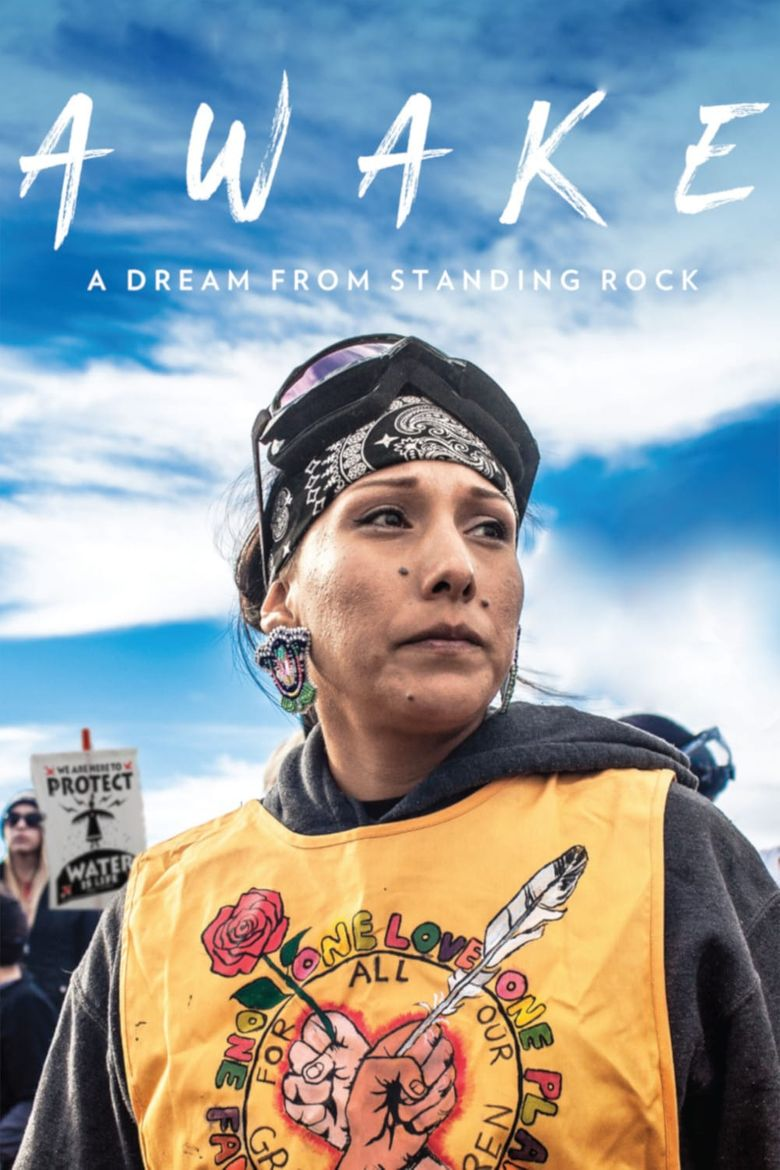 Watch Awake, a Dream from Standing Rock