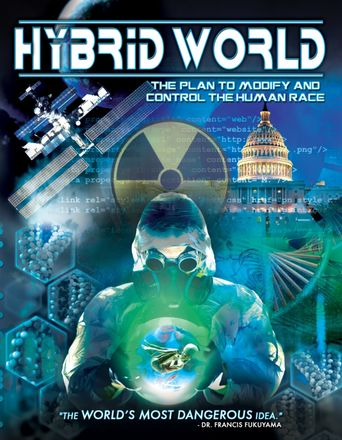 Hybrid World: The Plan to Modify and Control the Human Race Poster