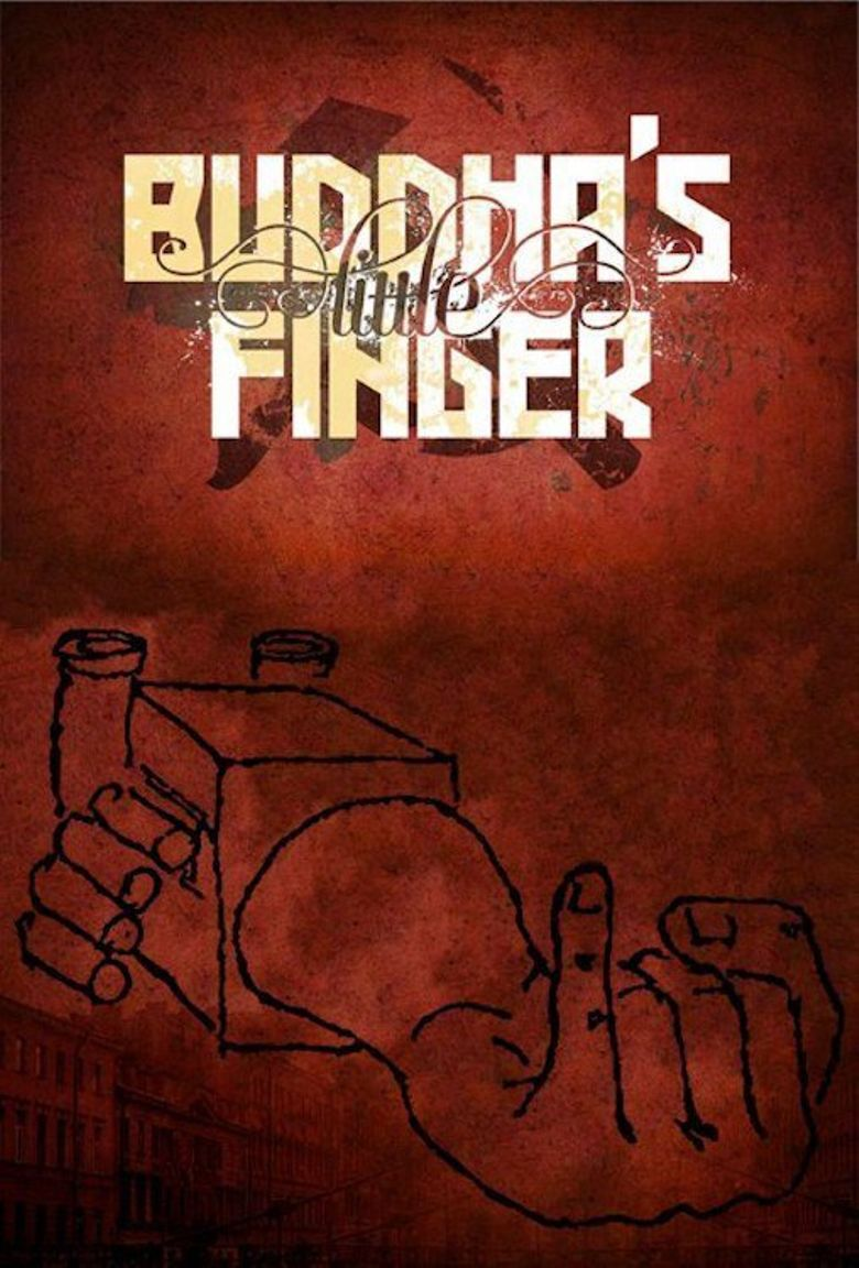 Buddha's Little Finger Poster