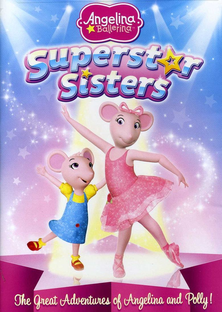 Watch Angelina Ballerina: Superstar Sisters