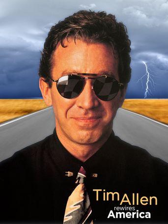 Tim Allen: Rewires America Poster