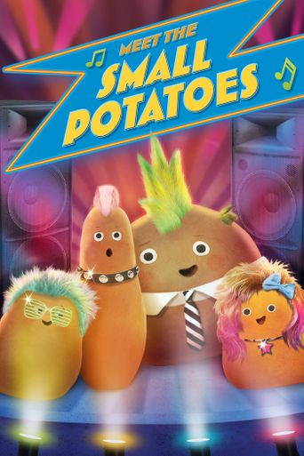 Meet the Small Potatoes Poster
