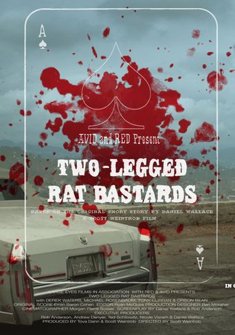 Two-Legged Rat Bastards Poster