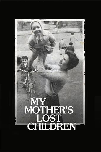 My Mother's Lost Children Poster