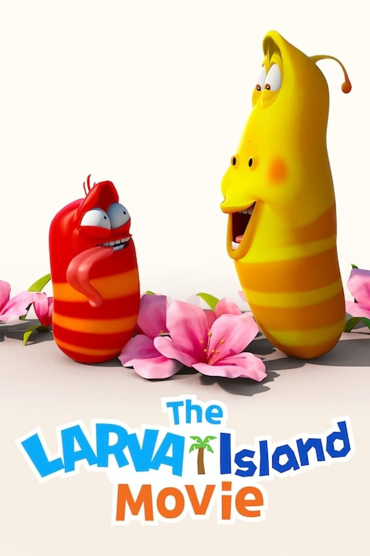 The Larva Island Movie Poster