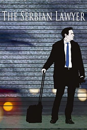 Watch The Serbian Lawyer