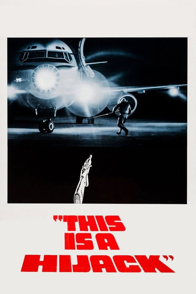 This Is a Hijack Poster