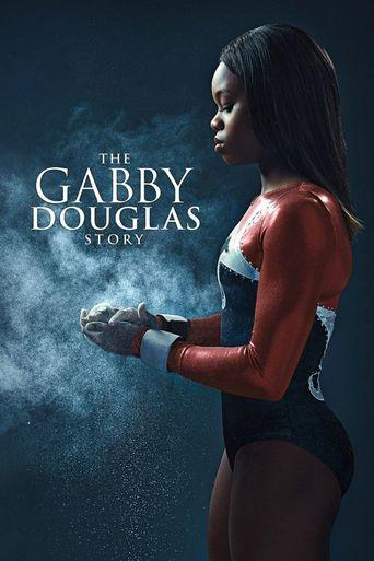 The Gabby Douglas Story Poster