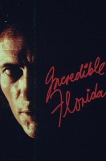 Incredible Floridas Poster
