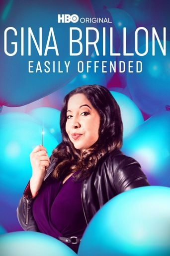 Gina Brillon: Easily Offended Poster