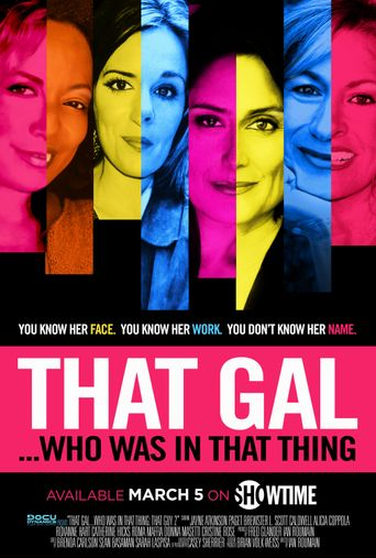 That Gal...Who Was in That Thing: That Guy 2 Poster