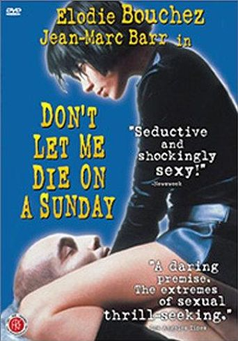 Don't Let Me Die on a Sunday Poster