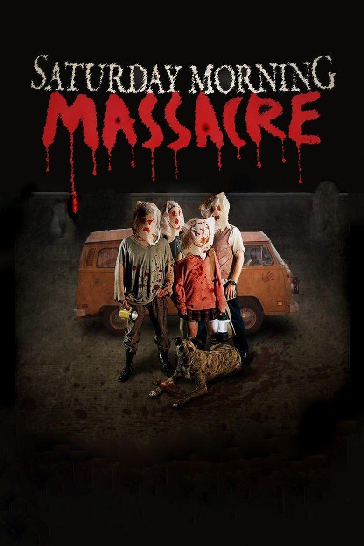 Saturday Morning Massacre Poster