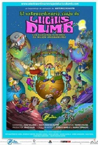 El extraordinario viaje de Lucius Dumb Poster