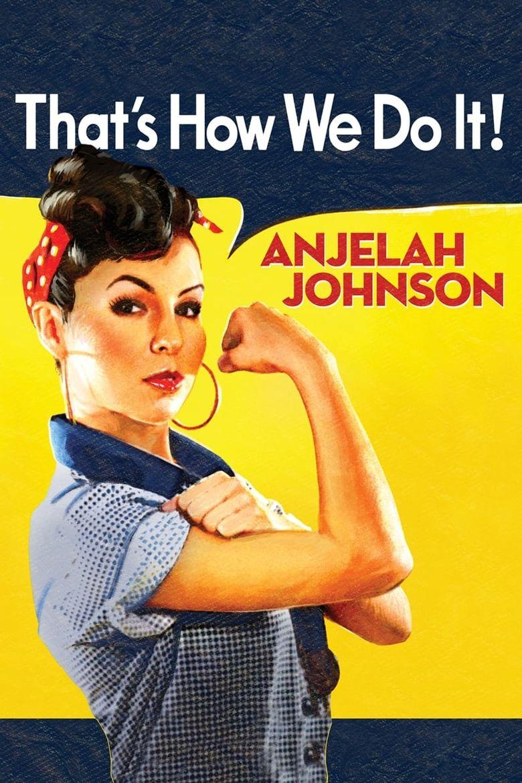 Anjelah Johnson: That's How We Do It Poster