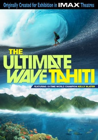 The Ultimate Wave: Tahiti Poster