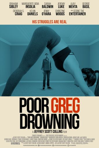 Poor Greg Drowning Poster