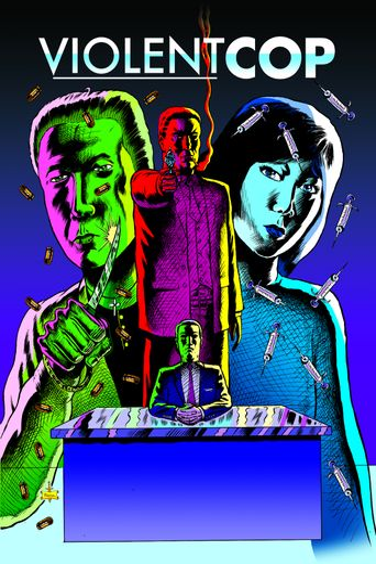 Violent Cop Poster