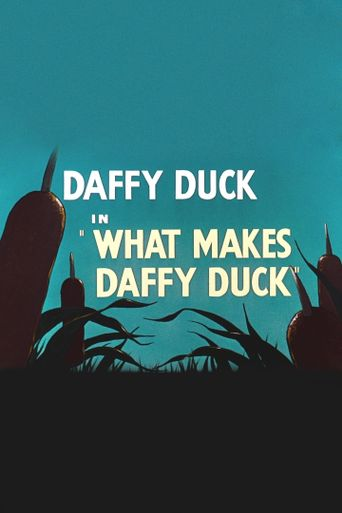 What Makes Daffy Duck Poster