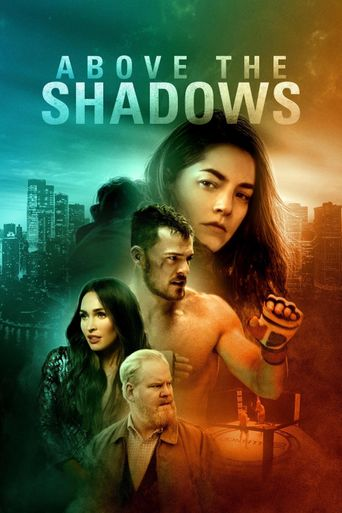 Above the Shadows Poster
