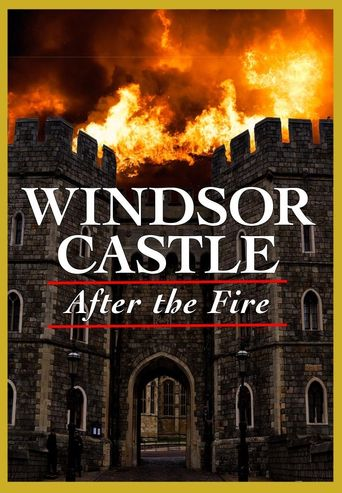 Windsor Castle: After the Fire Poster