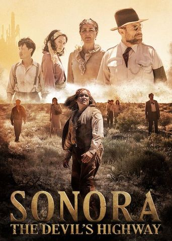 Sonora: The Devil's Highway Poster