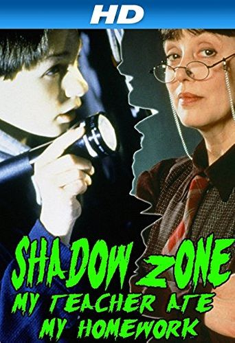 Shadow Zone: My Teacher Ate My Homework Poster