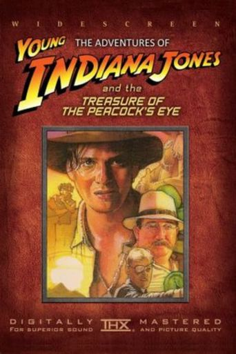 The Adventures of Young Indiana Jones: Treasure of the Peacock's Eye Poster