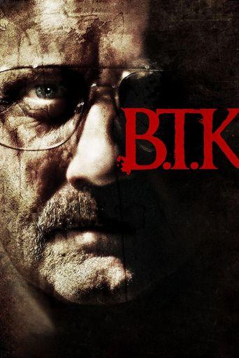 Watch B.T.K.