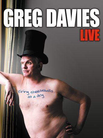 Greg Davies Live: Firing Cheeseballs at a Dog Poster