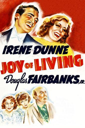 Joy of Living Poster