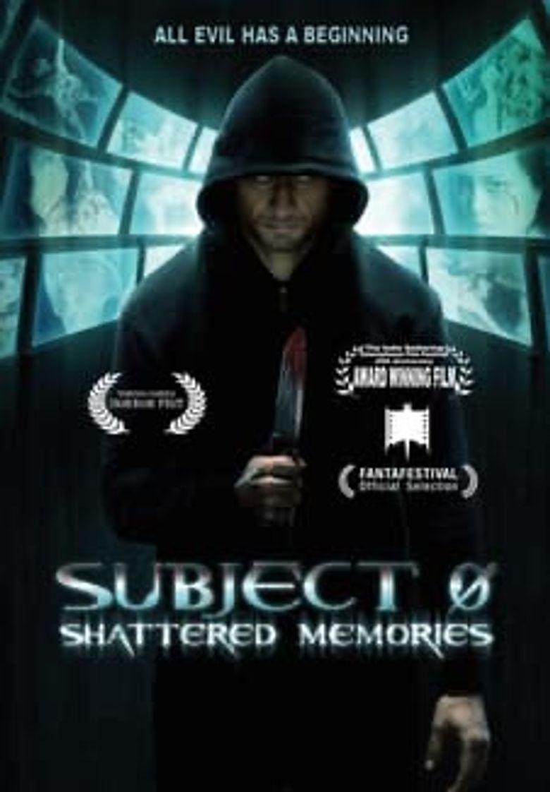 Subject 0: Shattered memories Poster